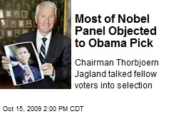 Most of Nobel Panel Objected to Obama Pick