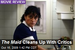 The Maid Cleans Up With Critics