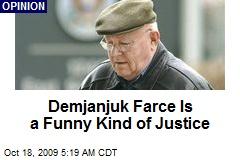 Demjanjuk Farce Is a Funny Kind of Justice
