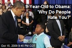 9-Year-Old to Obama: 'Why Do People Hate You?'
