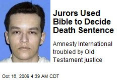 Jurors Used Bible to Decide Death Sentence