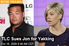 TLC Sues Jon for Yakking