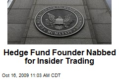 Hedge Fund Founder Nabbed for Insider Trading