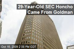 29-Year-Old SEC Honcho Came From Goldman