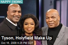 Tyson, Holyfield Make Up
