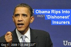 Obama Rips Into 'Dishonest' Insurers