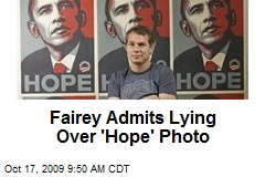 Fairey Admits Lying Over 'Hope' Photo