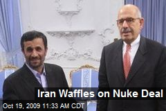Iran Waffles on Nuke Deal