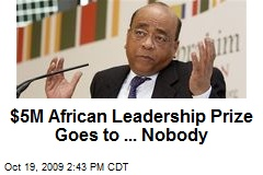 $5M African Leadership Prize Goes to ... Nobody