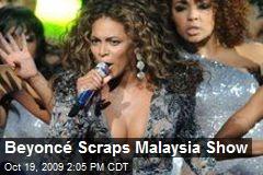 Beyoncé Scraps Malaysia Show
