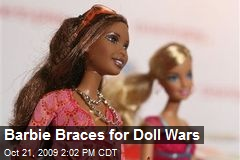 Barbie Braces for Doll Wars