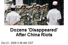 Dozens 'Disappeared' After China Riots