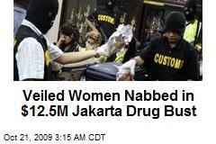 Veiled Women Nabbed in $12.5M Jakarta Drug Bust