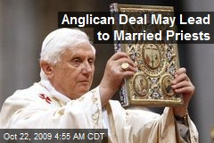 Anglican Deal May Lead to Married Priests