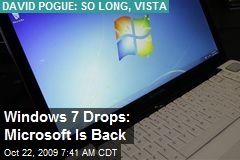 Windows 7 Drops: Microsoft Is Back
