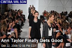Ann Taylor Finally Gets Good