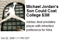 Michael Jordan's Son Could Cost College $3M