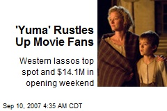 'Yuma' Rustles Up Movie Fans