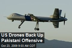 US Drones Back Up Pakistani Offensive