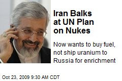 Iran Balks at UN Plan on Nukes