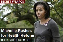 Michelle Pushes for Health Reform