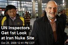 UN Inspectors Get 1st Look at Iran Nuke Site