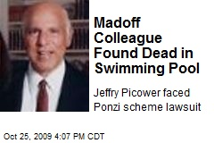 Madoff Colleague Found Dead in Swimming Pool