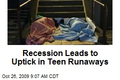 Recession Leads to Uptick in Teen Runaways