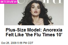 Plus-Size Model: Anorexia Felt Like 'the Flu Times 10'