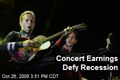 Concert Earnings Defy Recession