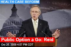 Public Option a Go: Reid