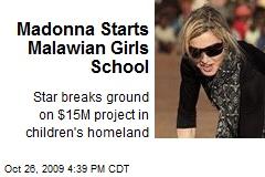 Madonna Starts Malawian Girls School