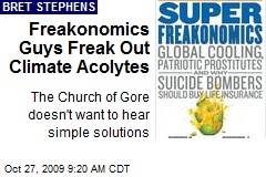 Freakonomics Guys Freak Out Climate Acolytes