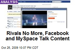 Rivals No More, Facebook and MySpace Talk Content