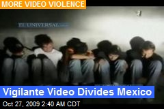 Vigilante Video Divides Mexico