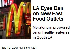 LA Eyes Ban on New Fast Food Outlets