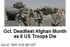 Oct. Deadliest Afghan Month as 8 US Troops Die