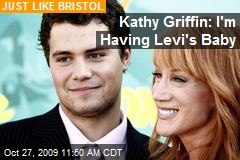 Kathy Griffin: I'm Having Levi's Baby