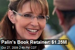 Palin's Book Retainer: $1.25M