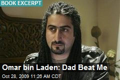 Omar bin Laden: Dad Beat Me
