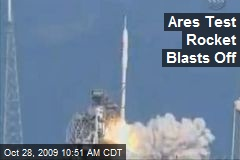 Ares Test Rocket Blasts Off