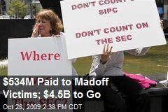 $534M Paid to Madoff Victims; $4.5B to Go