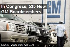 In Congress, 535 New GM Boardmembers
