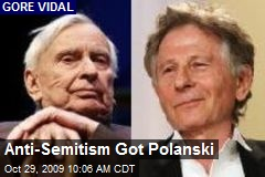 Anti-Semitism Got Polanski