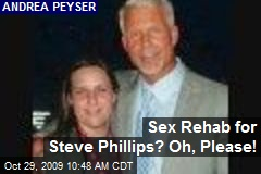 Sex Rehab for Steve Phillips? Oh, Please!