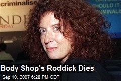 Body Shop's Roddick Dies