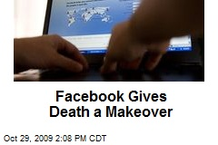 Facebook Gives Death a Makeover