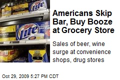 Americans Skip Bar, Buy Booze at Grocery Store