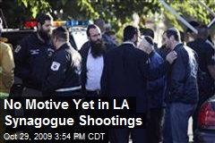 No Motive Yet in LA Synagogue Shootings