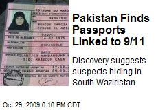 Pakistan Finds Passports Linked to 9/11